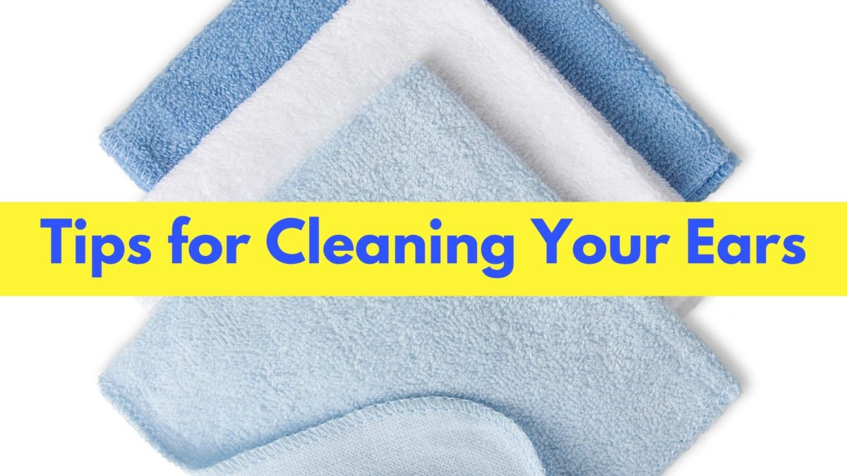 Tips for Cleaning Your Ears